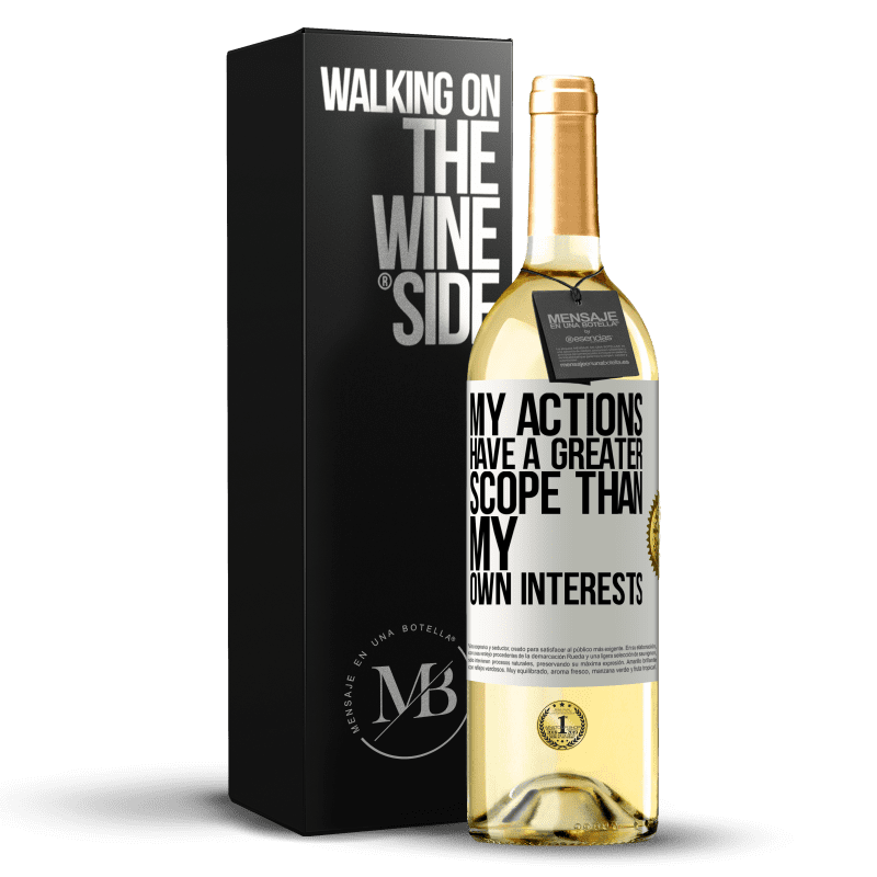 24,95 € Free Shipping | White Wine WHITE Edition My actions have a greater scope than my own interests White Label. Customizable label Young wine Harvest 2020 Verdejo
