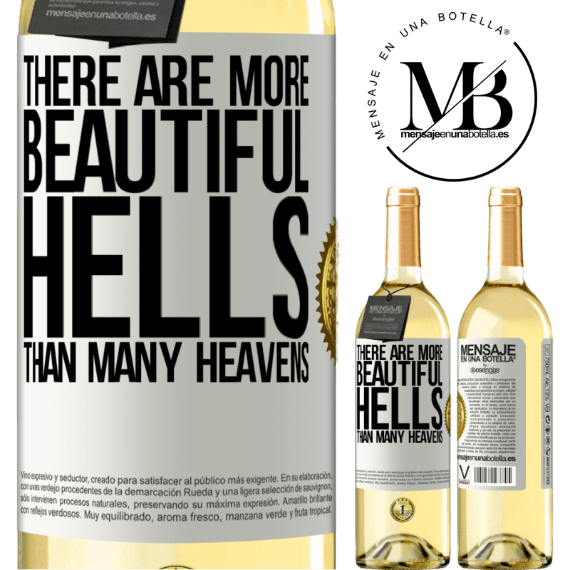 24,95 € Free Shipping | White Wine WHITE Edition There are more beautiful hells than many heavens White Label. Customizable label Young wine Harvest 2020 Verdejo