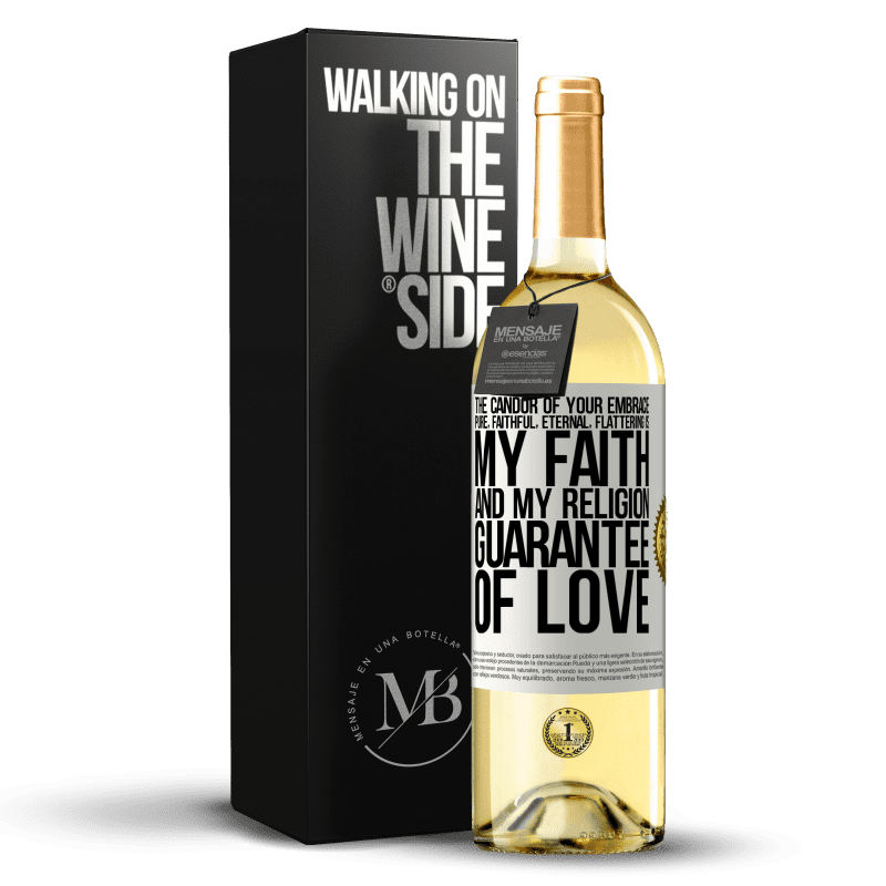 24,95 € Free Shipping | White Wine WHITE Edition The candor of your embrace, pure, faithful, eternal, flattering, is my faith and my religion, guarantee of love White Label. Customizable label Young wine Harvest 2020 Verdejo