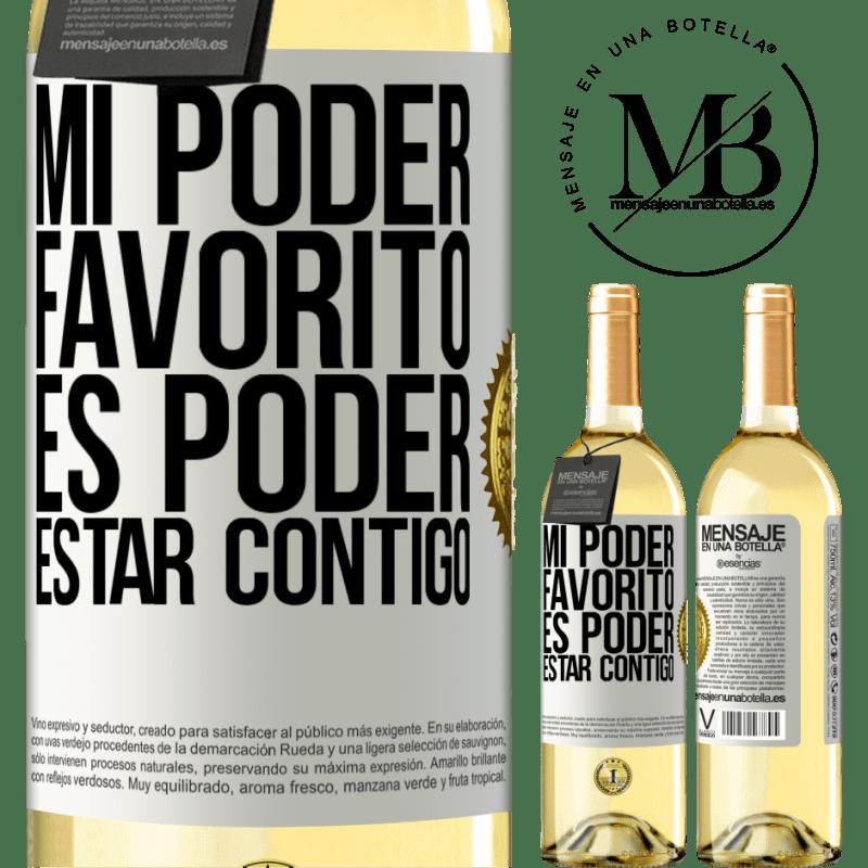 24,95 € Envoi gratuit | Vin blanc Édition WHITE Mon pouvoir préféré est d'être avec toi Étiquette Blanche. Étiquette personnalisable Vin jeune Récolte 2020 Verdejo