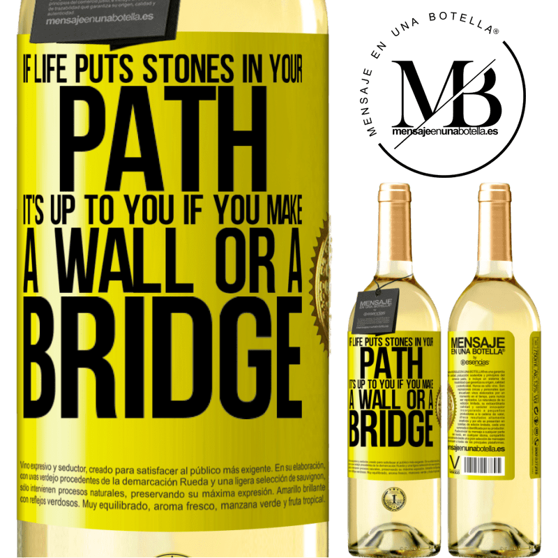 24,95 € Free Shipping | White Wine WHITE Edition If life puts stones in your path, it's up to you if you make a wall or a bridge Yellow Label. Customizable label Young wine Harvest 2020 Verdejo