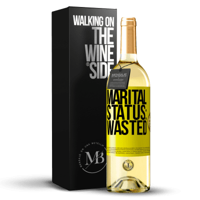 «Marital status: wasted» WHITE Edition
