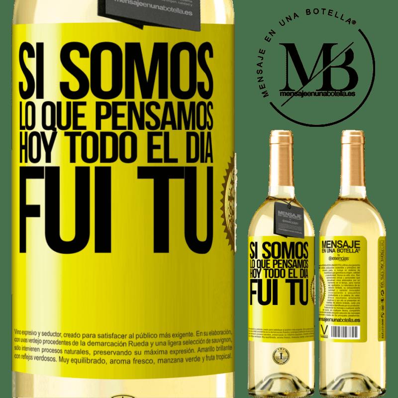 24,95 € Envío gratis | Vino Blanco Edición WHITE Si somos lo que pensamos, hoy todo el día fui tú Etiqueta Amarilla. Etiqueta personalizable Vino joven Cosecha 2020 Verdejo