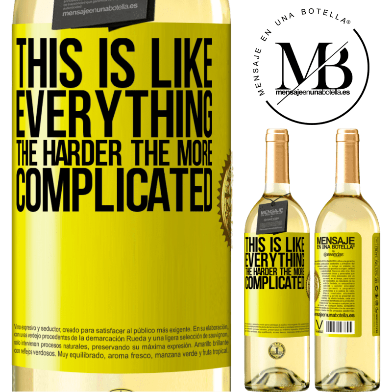 24,95 € Free Shipping | White Wine WHITE Edition This is like everything, the harder, the more complicated Yellow Label. Customizable label Young wine Harvest 2020 Verdejo