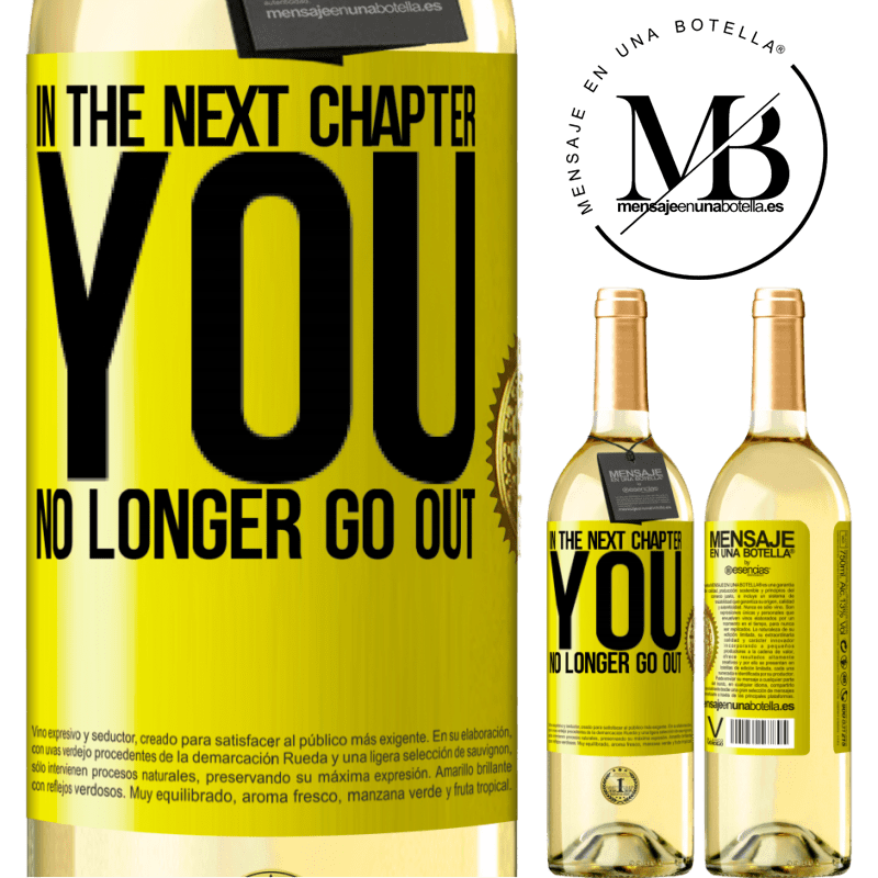 24,95 € Free Shipping | White Wine WHITE Edition In the next chapter, you no longer go out Yellow Label. Customizable label Young wine Harvest 2020 Verdejo