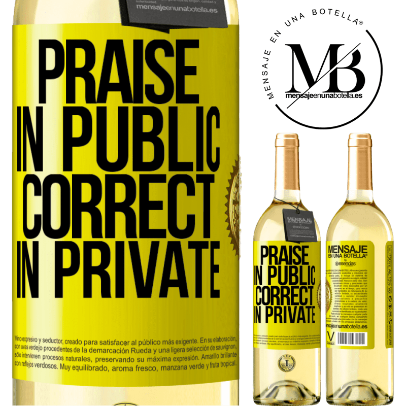 24,95 € Free Shipping | White Wine WHITE Edition Praise in public, correct in private Yellow Label. Customizable label Young wine Harvest 2020 Verdejo