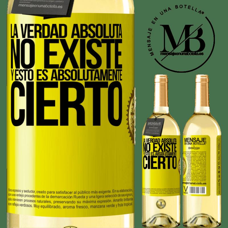 24,95 € Envío gratis | Vino Blanco Edición WHITE La verdad absoluta no existe...y esto es absolutamente cierto Etiqueta Amarilla. Etiqueta personalizable Vino joven Cosecha 2020 Verdejo