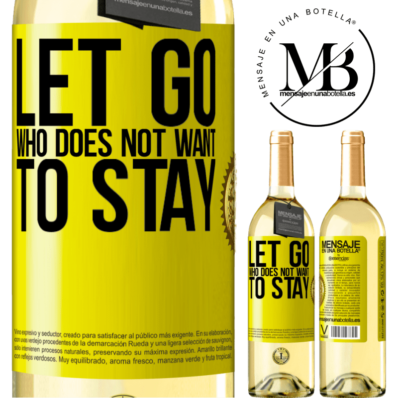 24,95 € Free Shipping | White Wine WHITE Edition Let go who does not want to stay Yellow Label. Customizable label Young wine Harvest 2020 Verdejo