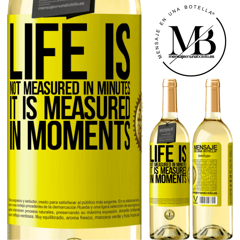 24,95 € Free Shipping | White Wine WHITE Edition Life is not measured in minutes, it is measured in moments Yellow Label. Customizable label Young wine Harvest 2020 Verdejo