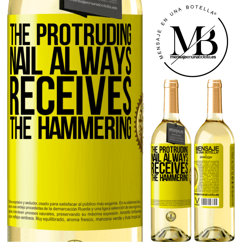 24,95 € Free Shipping   White Wine WHITE Edition The protruding nail always receives the hammering Yellow Label. Customizable label Young wine Harvest 2020 Verdejo