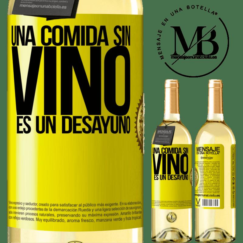 24,95 € Envío gratis | Vino Blanco Edición WHITE Una comida sin vino es un desayuno Etiqueta Amarilla. Etiqueta personalizable Vino joven Cosecha 2020 Verdejo