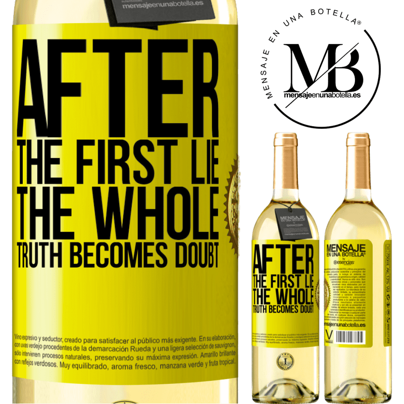 24,95 € Free Shipping   White Wine WHITE Edition After the first lie, the whole truth becomes doubt Yellow Label. Customizable label Young wine Harvest 2020 Verdejo