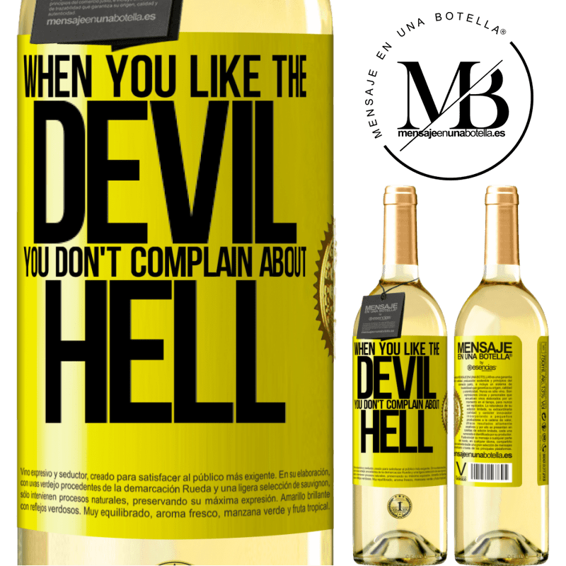 24,95 € Free Shipping | White Wine WHITE Edition When you like the devil you don't complain about hell Yellow Label. Customizable label Young wine Harvest 2020 Verdejo