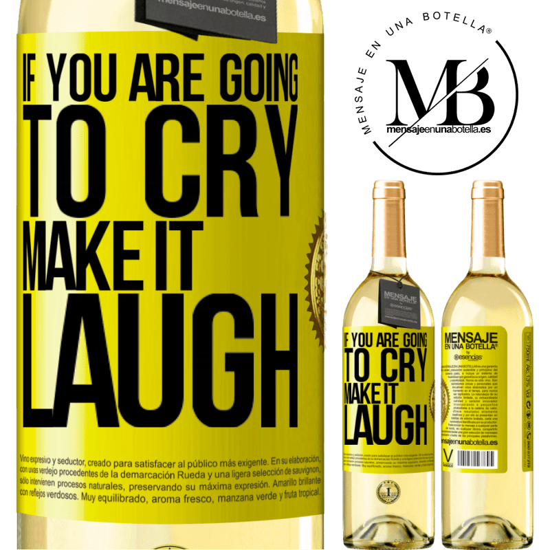 24,95 € Free Shipping | White Wine WHITE Edition If you are going to cry, make it laugh Yellow Label. Customizable label Young wine Harvest 2020 Verdejo