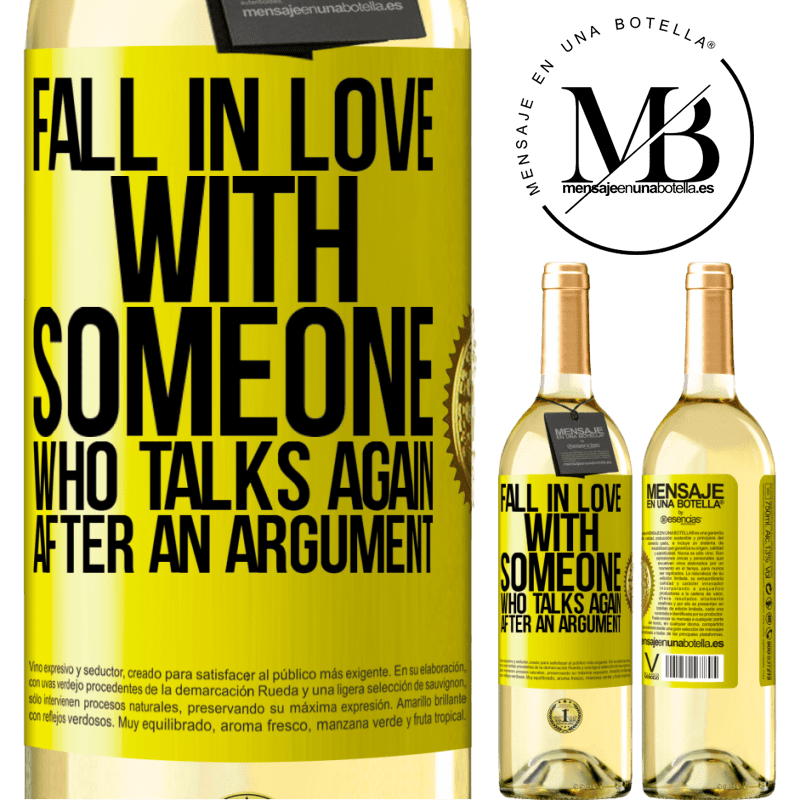 24,95 € Free Shipping   White Wine WHITE Edition Fall in love with someone who talks again after an argument Yellow Label. Customizable label Young wine Harvest 2020 Verdejo