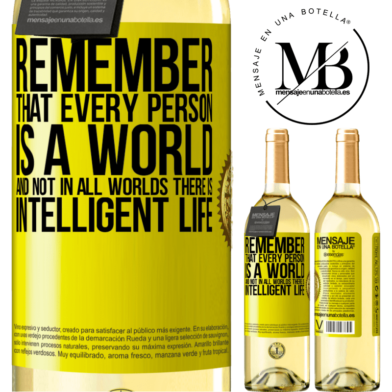 24,95 € Free Shipping   White Wine WHITE Edition Remember that every person is a world, and not in all worlds there is intelligent life Yellow Label. Customizable label Young wine Harvest 2020 Verdejo