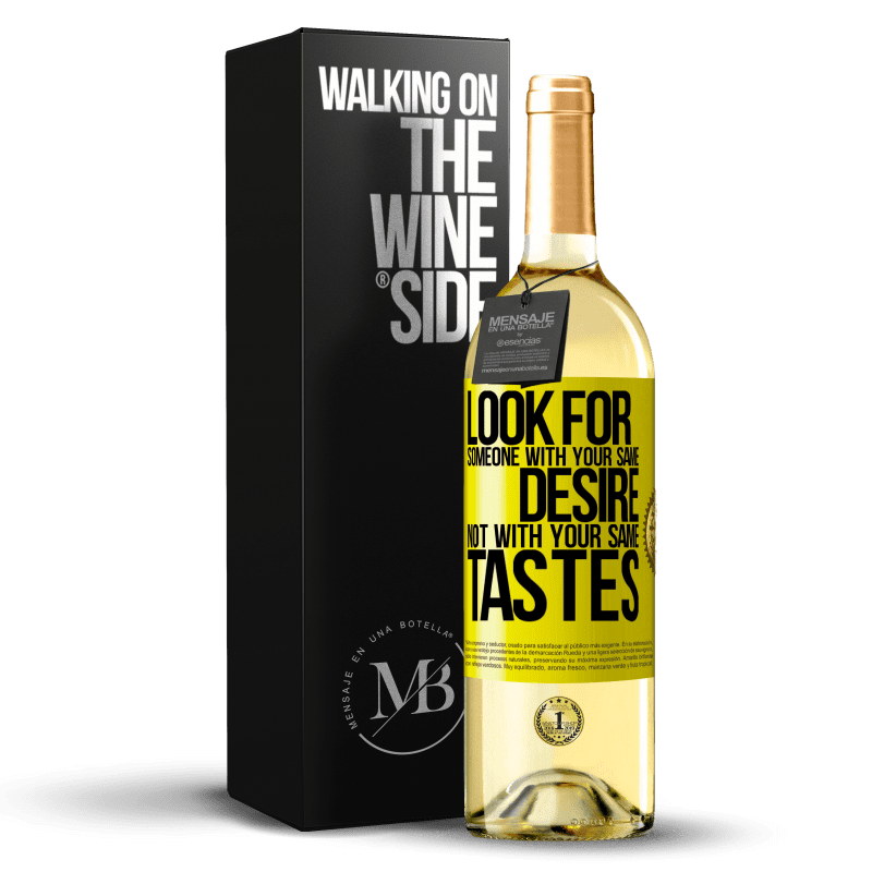 24,95 € Free Shipping | White Wine WHITE Edition Look for someone with your same desire, not with your same tastes Yellow Label. Customizable label Young wine Harvest 2020 Verdejo