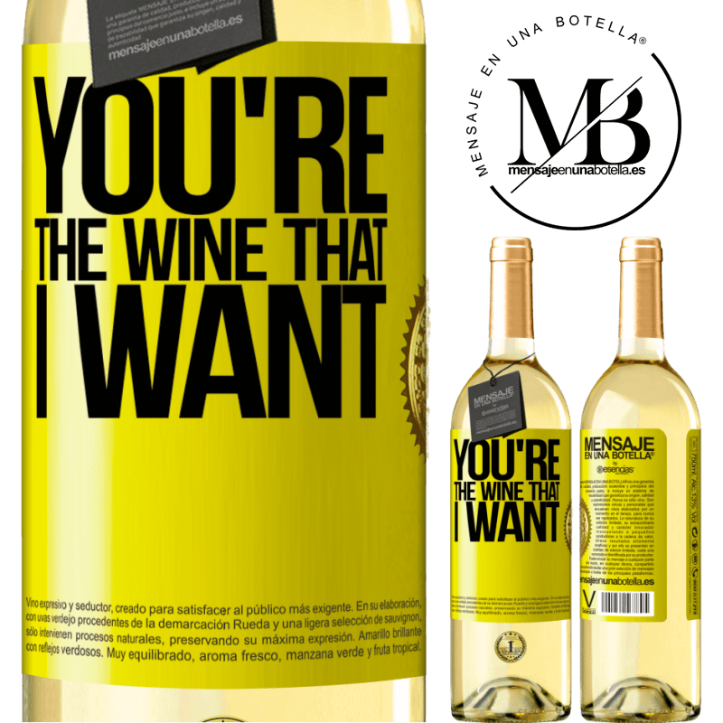 24,95 € Free Shipping | White Wine WHITE Edition You're the wine that I want Yellow Label. Customizable label Young wine Harvest 2020 Verdejo
