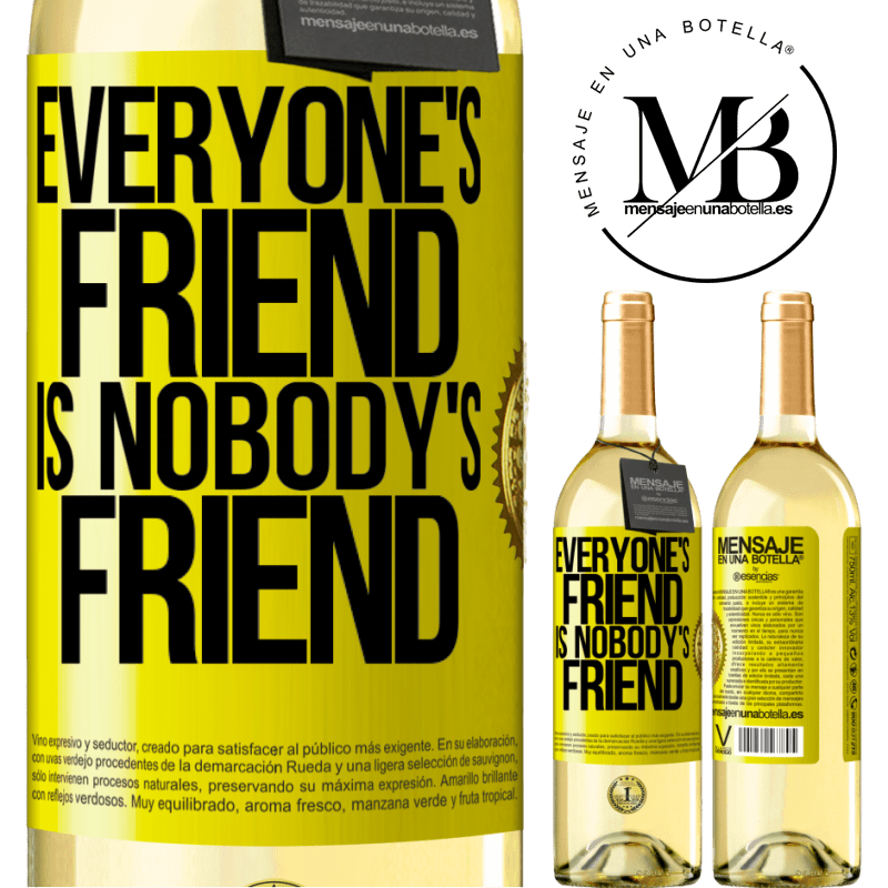 24,95 € Free Shipping | White Wine WHITE Edition Everyone's friend is nobody's friend Yellow Label. Customizable label Young wine Harvest 2020 Verdejo