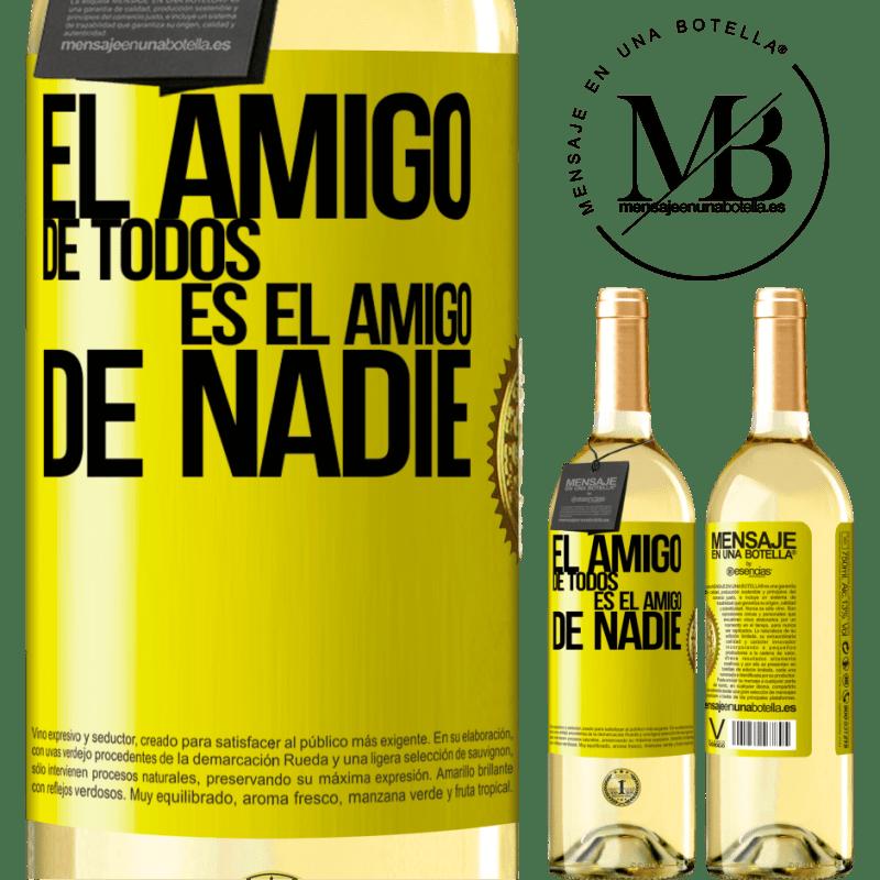 24,95 € Envío gratis | Vino Blanco Edición WHITE El amigo de todos es amigo de nadie Etiqueta Amarilla. Etiqueta personalizable Vino joven Cosecha 2020 Verdejo