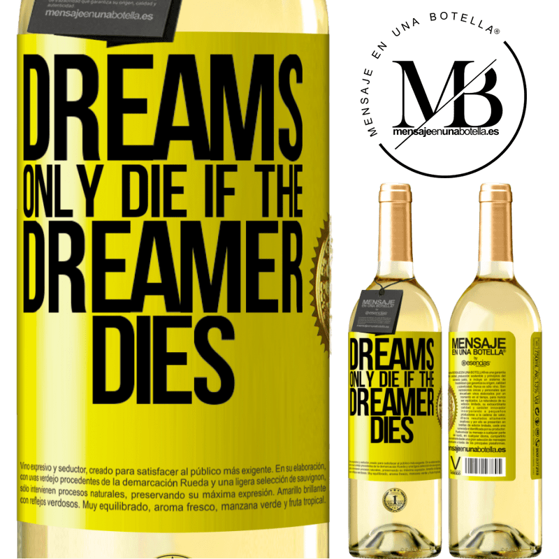 24,95 € Free Shipping | White Wine WHITE Edition Dreams only die if the dreamer dies Yellow Label. Customizable label Young wine Harvest 2020 Verdejo