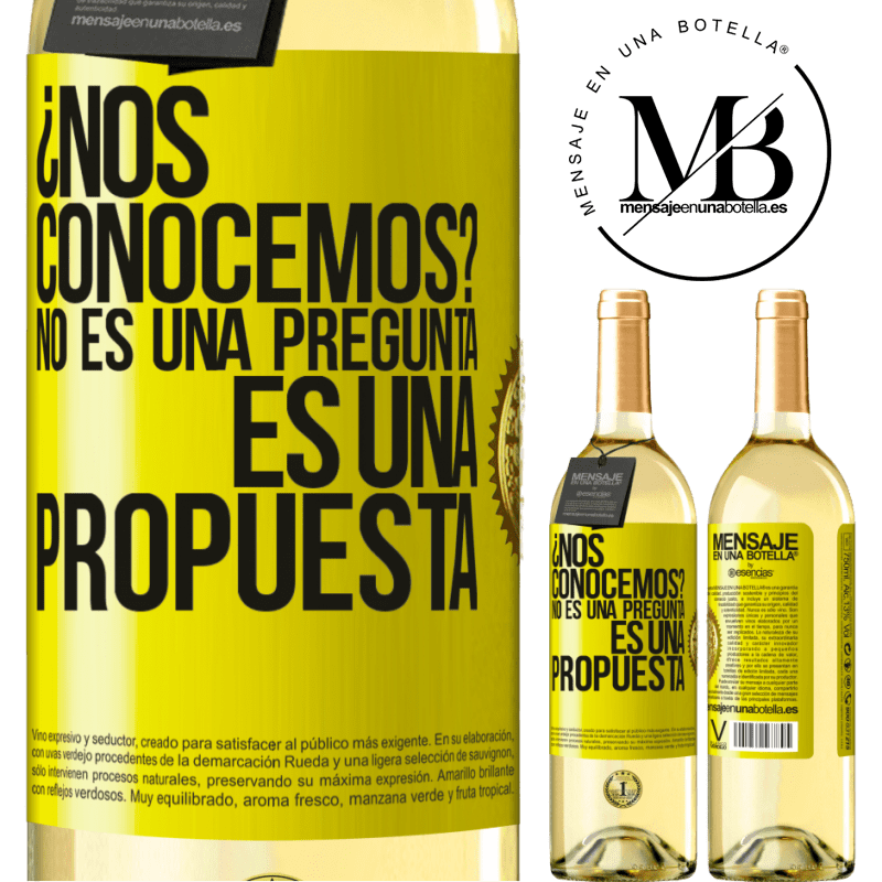 24,95 € Free Shipping | White Wine WHITE Edition We know each other? It is not a question, it is a proposal Yellow Label. Customizable label Young wine Harvest 2020 Verdejo