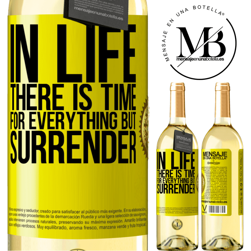 24,95 € Free Shipping   White Wine WHITE Edition In life there is time for everything but surrender Yellow Label. Customizable label Young wine Harvest 2020 Verdejo