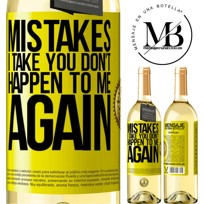 24,95 € Free Shipping | White Wine WHITE Edition Mistakes I take you don't happen to me again Yellow Label. Customizable label Young wine Harvest 2020 Verdejo