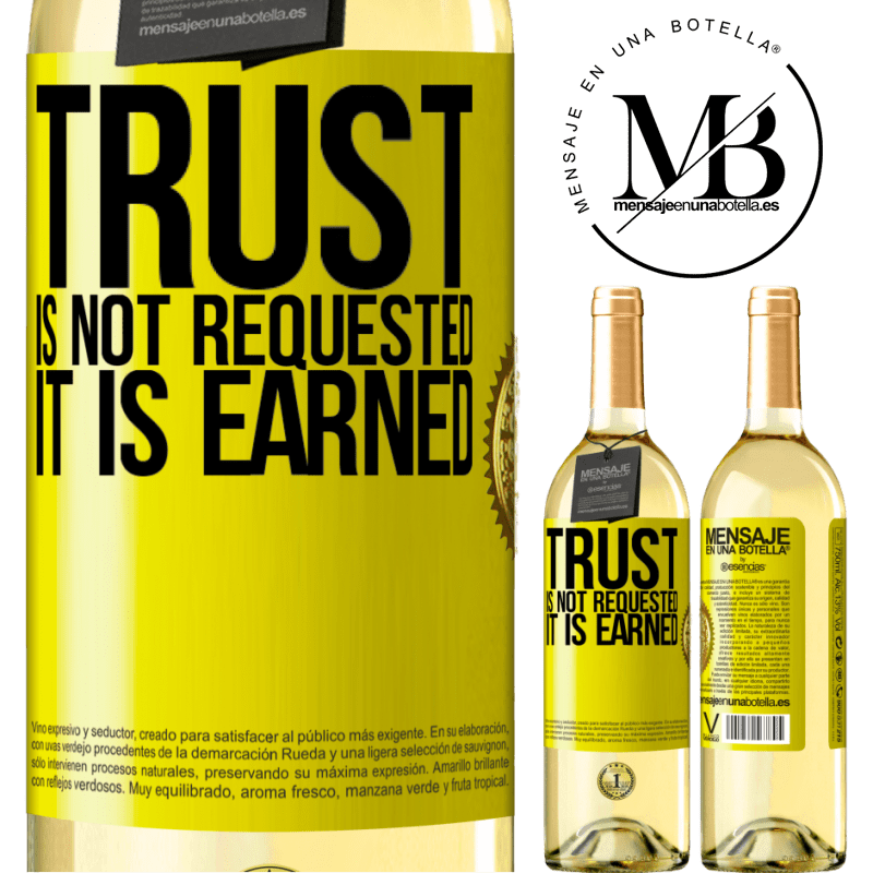 24,95 € Free Shipping | White Wine WHITE Edition Trust is not requested, it is earned Yellow Label. Customizable label Young wine Harvest 2020 Verdejo