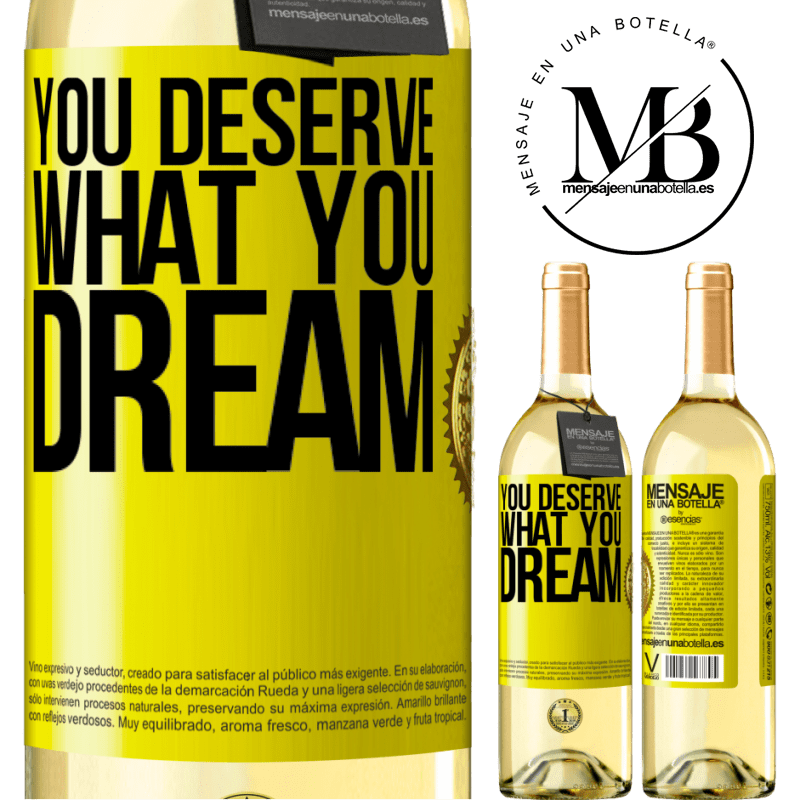 24,95 € Free Shipping | White Wine WHITE Edition You deserve what you dream Yellow Label. Customizable label Young wine Harvest 2020 Verdejo