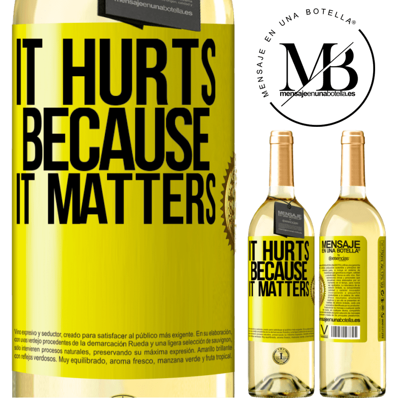 24,95 € Free Shipping   White Wine WHITE Edition It hurts because it matters Yellow Label. Customizable label Young wine Harvest 2020 Verdejo