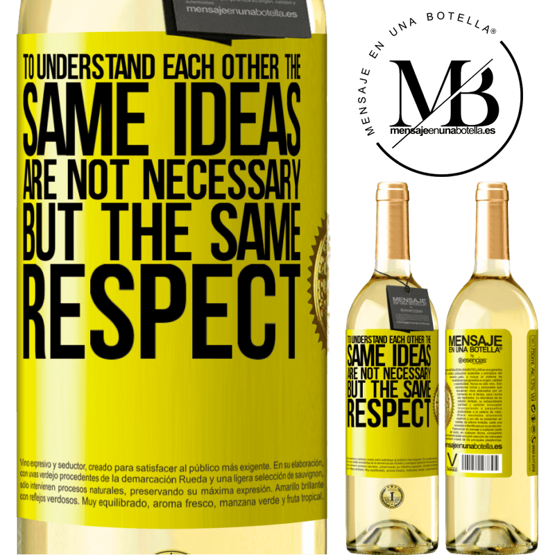 24,95 € Free Shipping | White Wine WHITE Edition To understand each other the same ideas are not necessary, but the same respect Yellow Label. Customizable label Young wine Harvest 2020 Verdejo