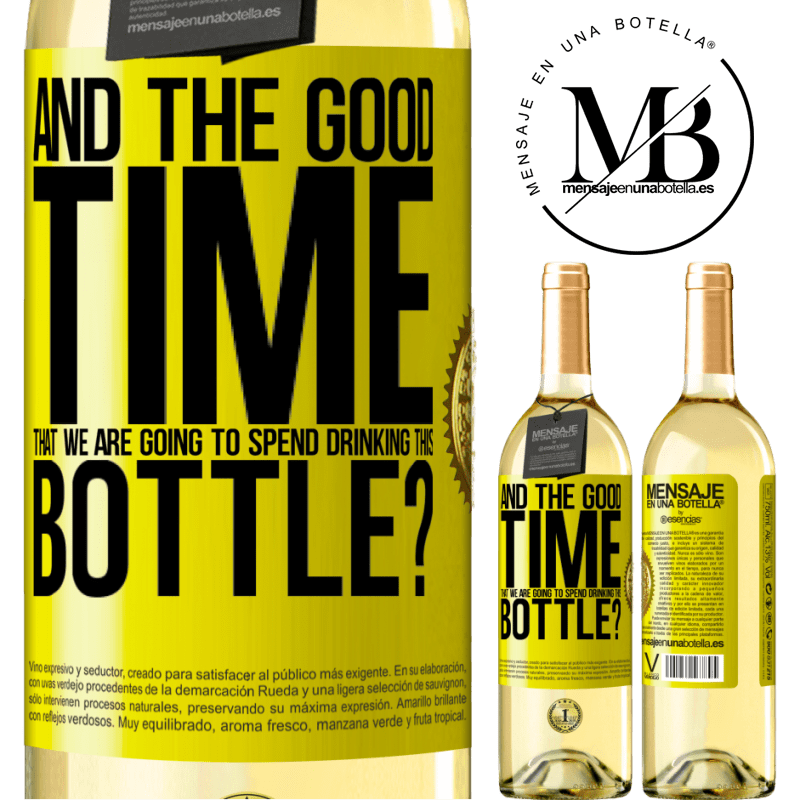 24,95 € Free Shipping | White Wine WHITE Edition and the good time that we are going to spend drinking this bottle? Yellow Label. Customizable label Young wine Harvest 2020 Verdejo