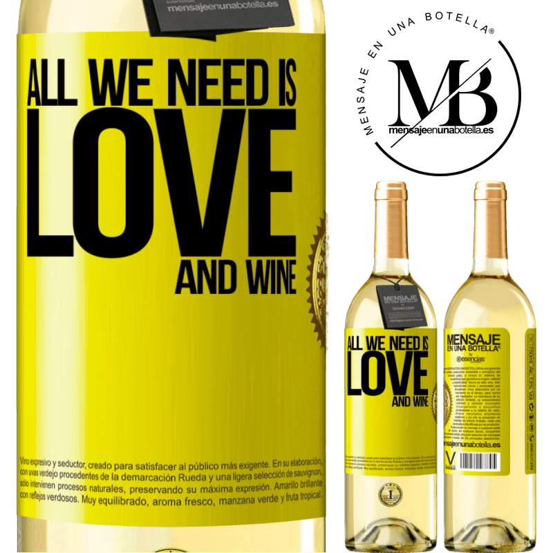 24,95 € Free Shipping   White Wine WHITE Edition All we need is love and wine Yellow Label. Customizable label Young wine Harvest 2020 Verdejo