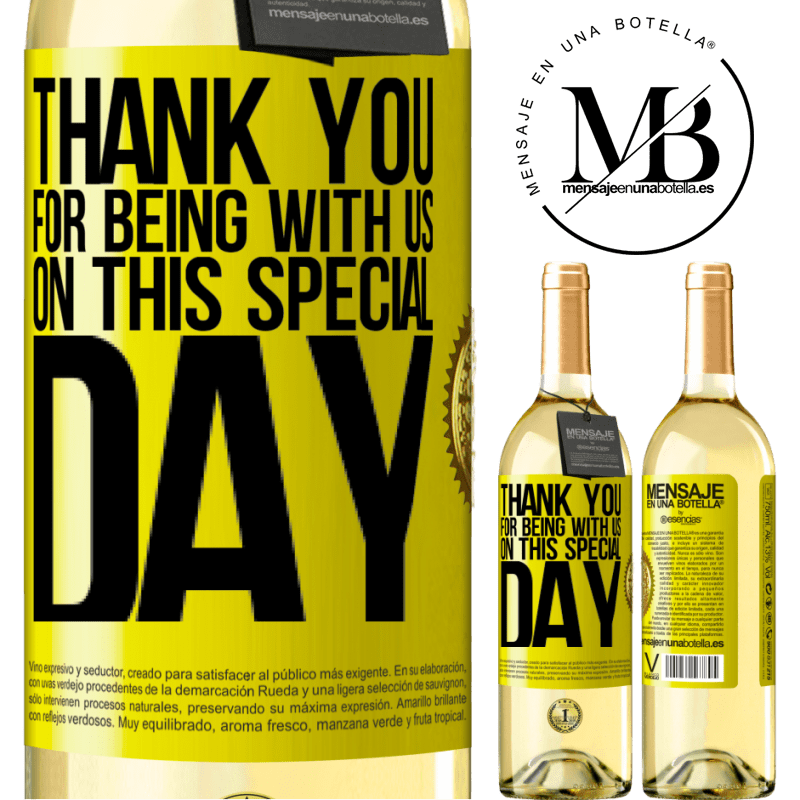 24,95 € Free Shipping   White Wine WHITE Edition Thank you for being with us on this special day Yellow Label. Customizable label Young wine Harvest 2020 Verdejo