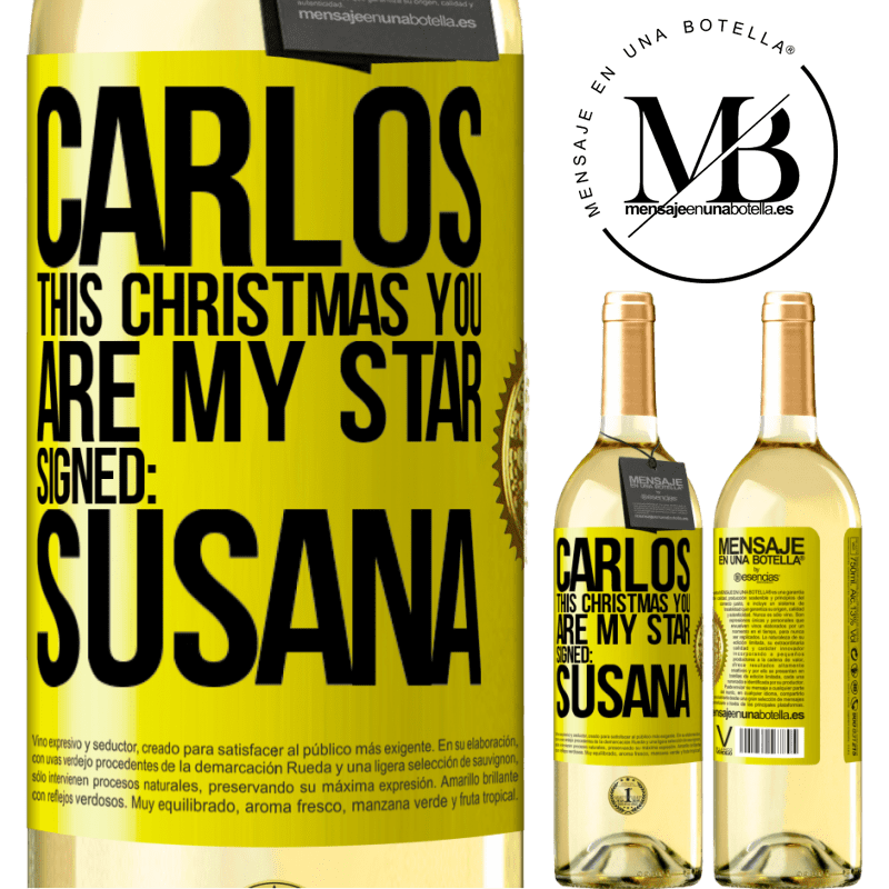 24,95 € Free Shipping   White Wine WHITE Edition Carlos, this Christmas you are my star. Signed: Susana Yellow Label. Customizable label Young wine Harvest 2020 Verdejo