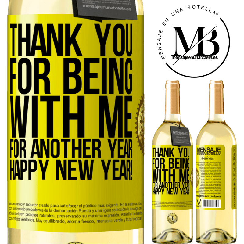 24,95 € Free Shipping | White Wine WHITE Edition Thank you for being with me for another year. Happy New Year! Yellow Label. Customizable label Young wine Harvest 2020 Verdejo