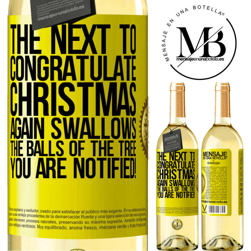 24,95 € Free Shipping | White Wine WHITE Edition The next to congratulate Christmas again swallows the balls of the tree. You are notified! Yellow Label. Customizable label Young wine Harvest 2020 Verdejo