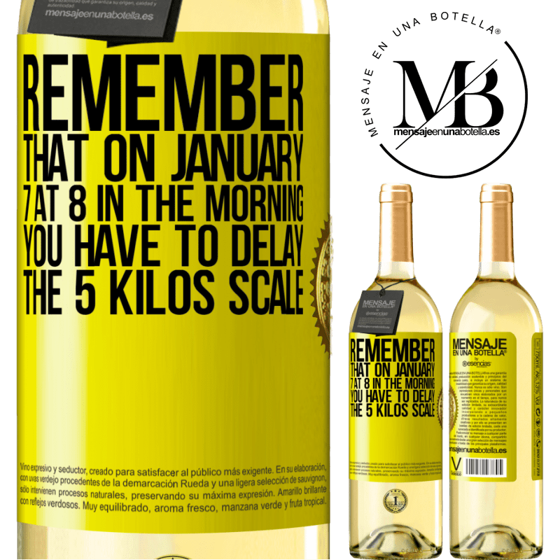 24,95 € Free Shipping | White Wine WHITE Edition Remember that on January 7 at 8 in the morning you have to delay the 5 Kilos scale Yellow Label. Customizable label Young wine Harvest 2020 Verdejo