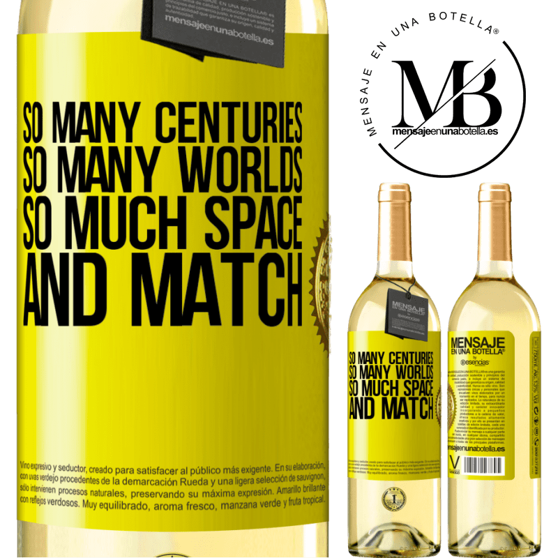 24,95 € Free Shipping | White Wine WHITE Edition So many centuries, so many worlds, so much space ... and match Yellow Label. Customizable label Young wine Harvest 2020 Verdejo
