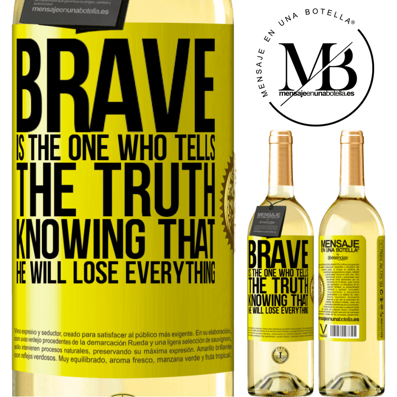 24,95 € Free Shipping | White Wine WHITE Edition Brave is the one who tells the truth knowing that he will lose everything Yellow Label. Customizable label Young wine Harvest 2020 Verdejo