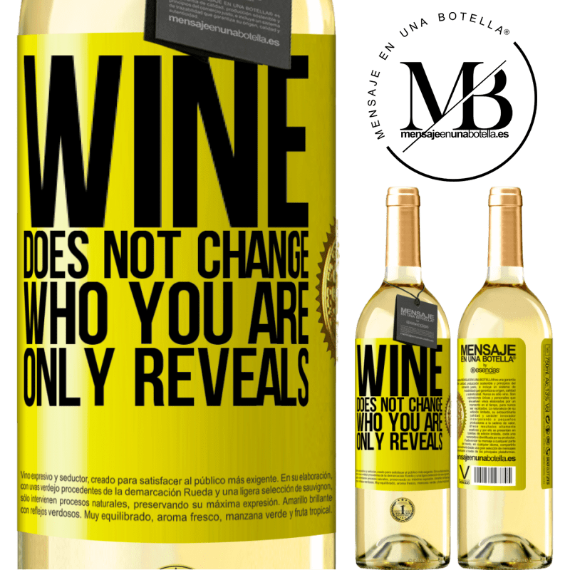 24,95 € Free Shipping | White Wine WHITE Edition Wine does not change who you are. Only reveals Yellow Label. Customizable label Young wine Harvest 2020 Verdejo