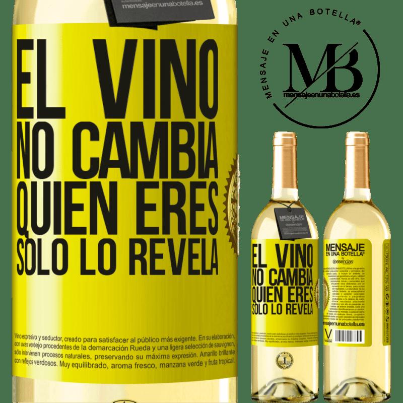 24,95 € Envío gratis | Vino Blanco Edición WHITE El Vino no cambia quien eres. Sólo lo revela Etiqueta Amarilla. Etiqueta personalizable Vino joven Cosecha 2020 Verdejo