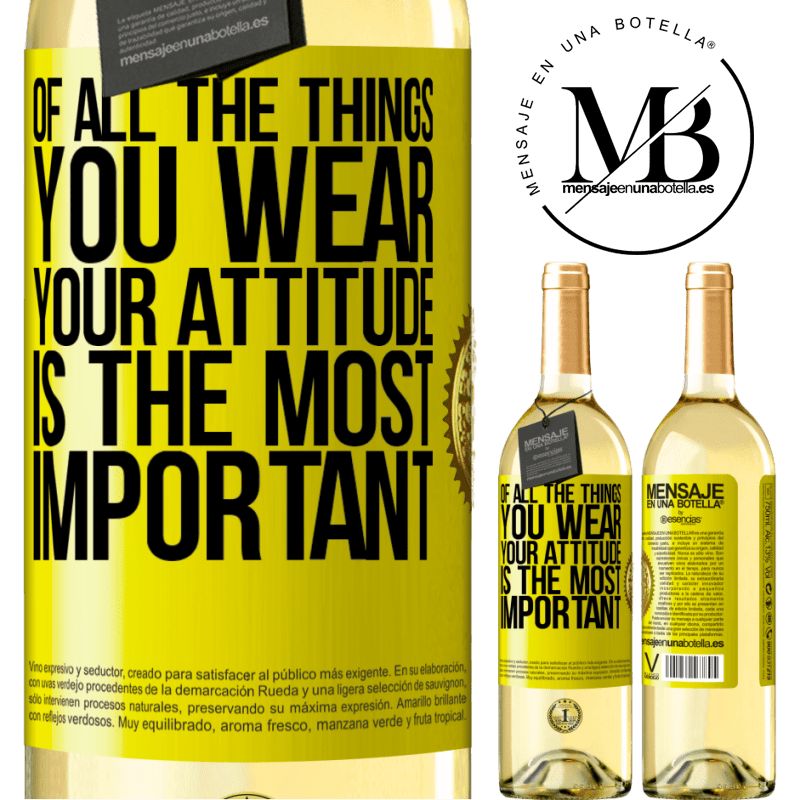 24,95 € Free Shipping | White Wine WHITE Edition Of all the things you wear, your attitude is the most important Yellow Label. Customizable label Young wine Harvest 2020 Verdejo