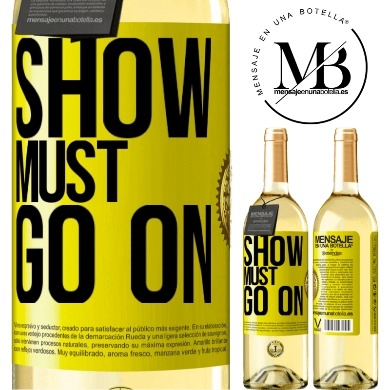 24,95 € Free Shipping | White Wine WHITE Edition The show must go on Yellow Label. Customizable label Young wine Harvest 2020 Verdejo