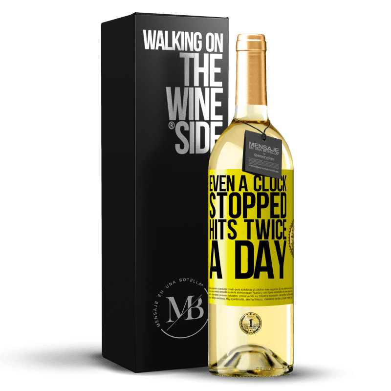 24,95 € Free Shipping | White Wine WHITE Edition Even a clock stopped hits twice a day Yellow Label. Customizable label Young wine Harvest 2020 Verdejo