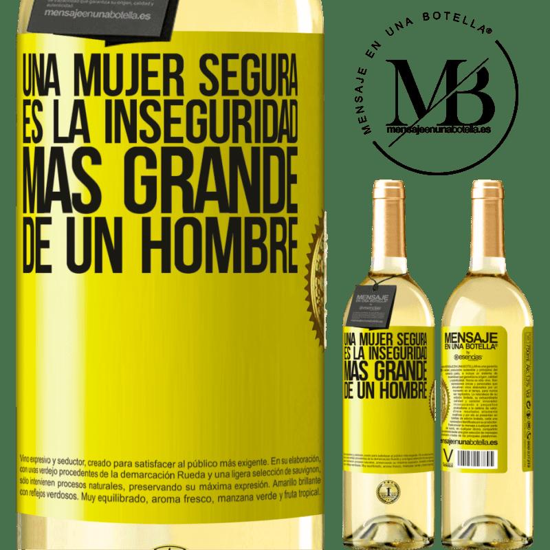 24,95 € Envío gratis | Vino Blanco Edición WHITE Una mujer segura es la inseguridad más grande de un hombre Etiqueta Amarilla. Etiqueta personalizable Vino joven Cosecha 2020 Verdejo
