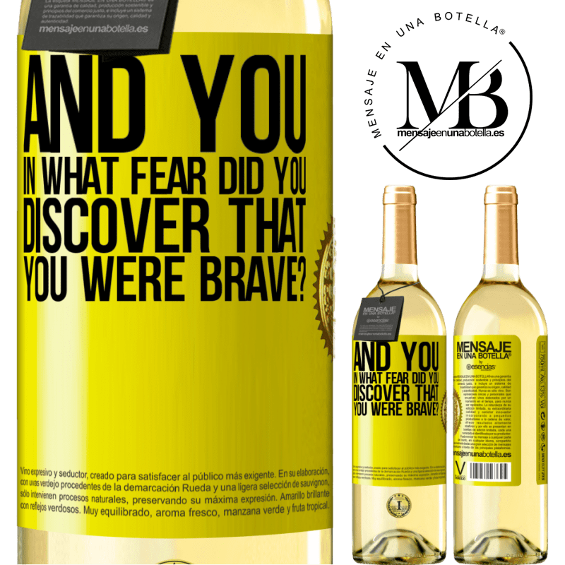24,95 € Free Shipping   White Wine WHITE Edition And you, in what fear did you discover that you were brave? Yellow Label. Customizable label Young wine Harvest 2020 Verdejo