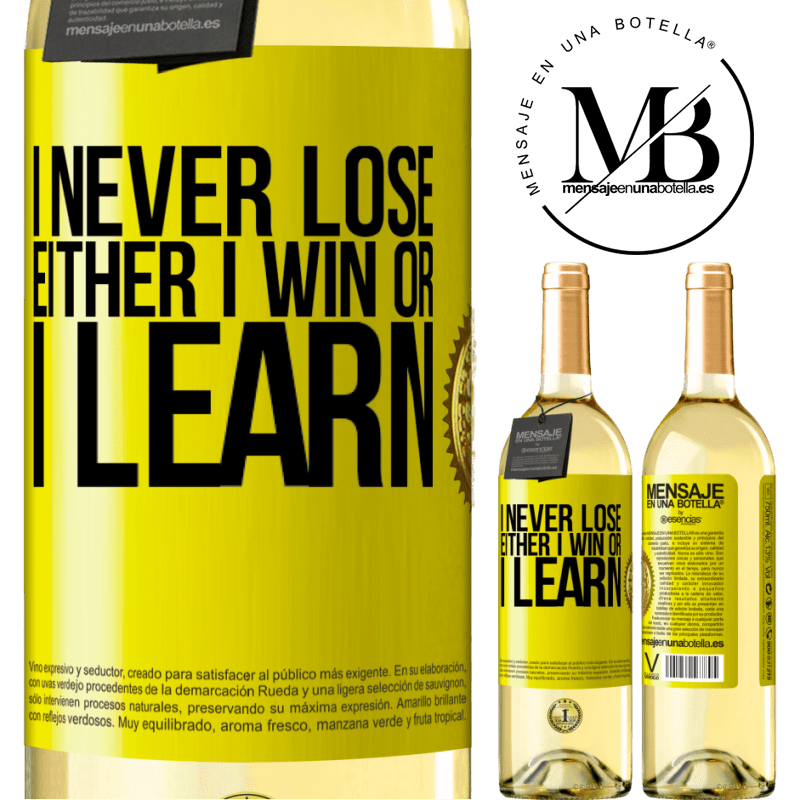 24,95 € Free Shipping   White Wine WHITE Edition I never lose. Either I win or I learn Yellow Label. Customizable label Young wine Harvest 2020 Verdejo