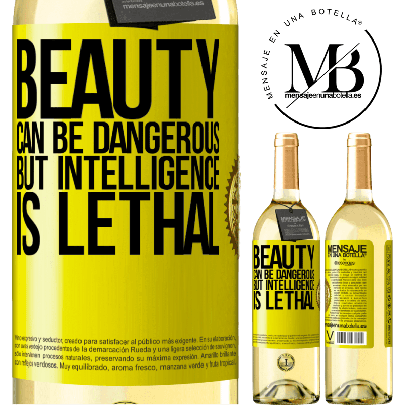 24,95 € Free Shipping   White Wine WHITE Edition Beauty can be dangerous, but intelligence is lethal Yellow Label. Customizable label Young wine Harvest 2020 Verdejo